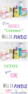 Our Favourite Well.ca Finds! Greener household products edition