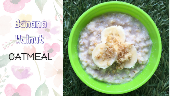 Banana Walnut Oatmeal by SosiSafe Toddler Meals