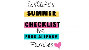 Summer Checklist for Food Allergy Families