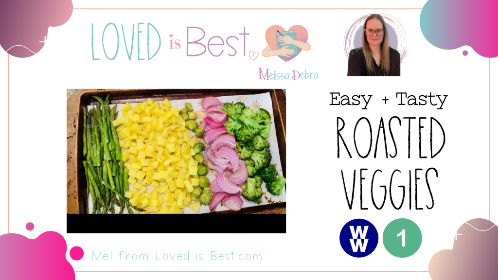 How to prep roasted veggies for 1 point on weight watchers green plan